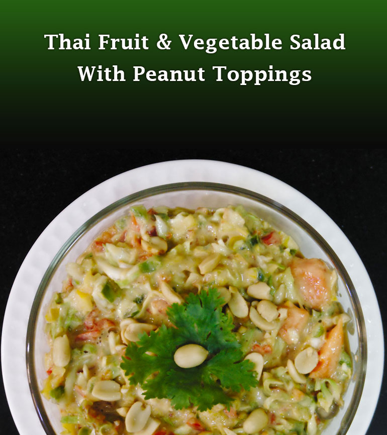 Thai Fruit & Vegetable Salad With Peanut Toppings
