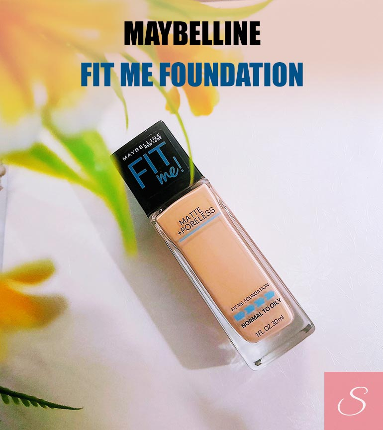Maybelline Fit Me Foundation Shades, Swatches, Review